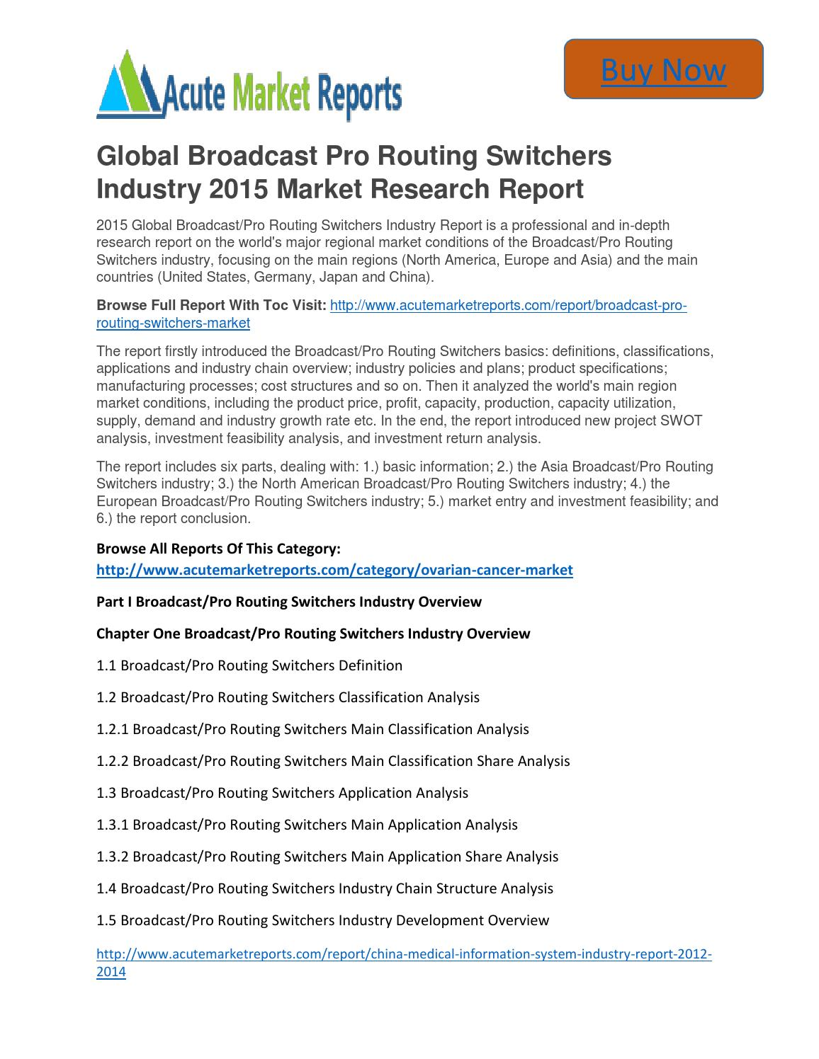 Global Broadcast Pro Routing Switchers Market Size, Analysis