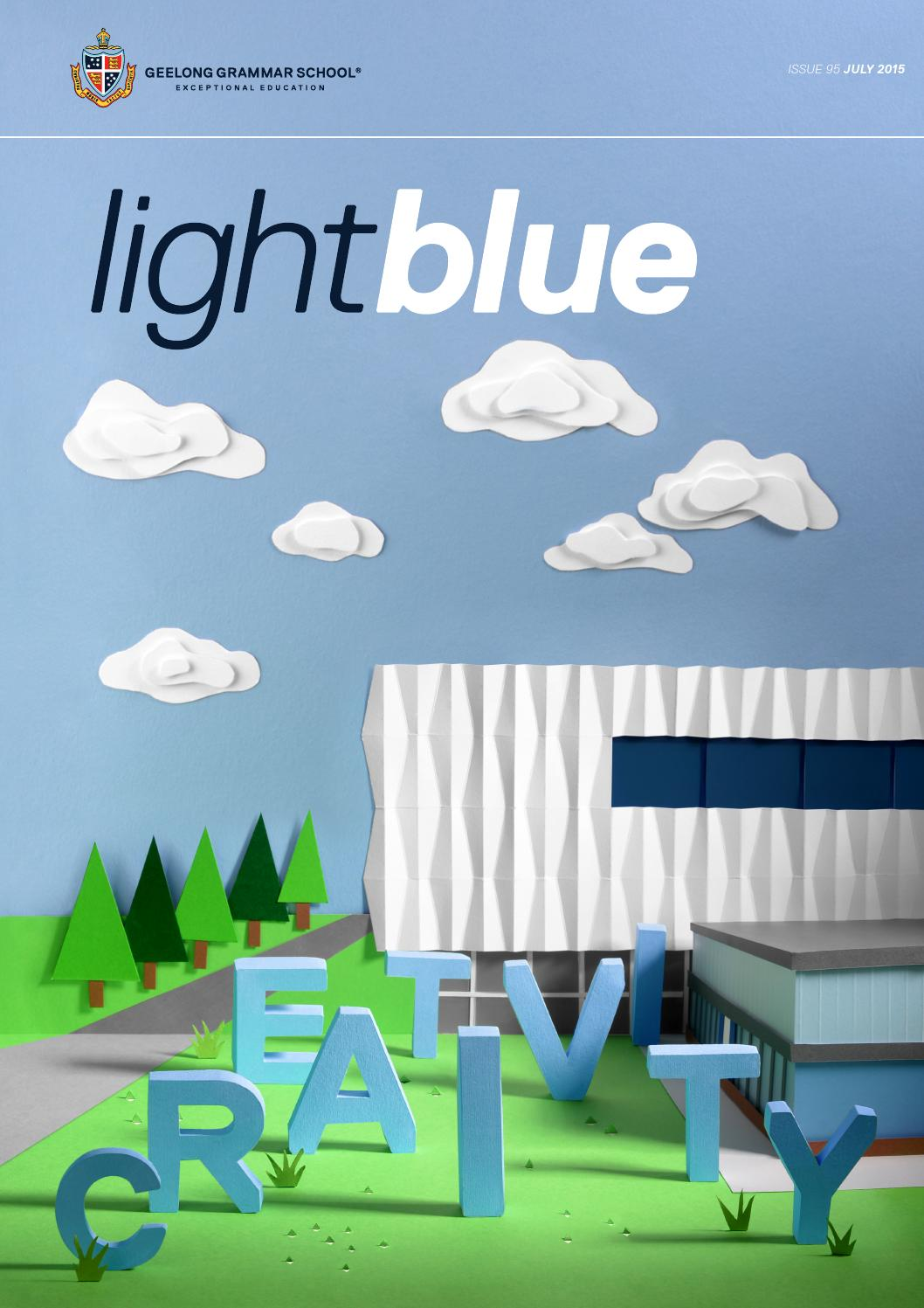 Light Blue - July 2015 by Geelong Grammar School - issuu