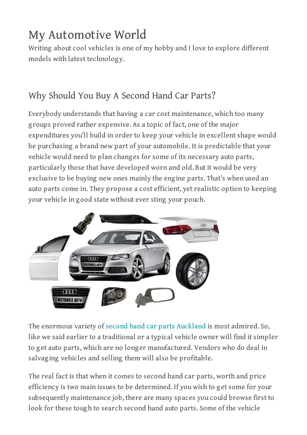 Why Should You Buy A Second Hand Car Parts? by danycarremoval - issuu