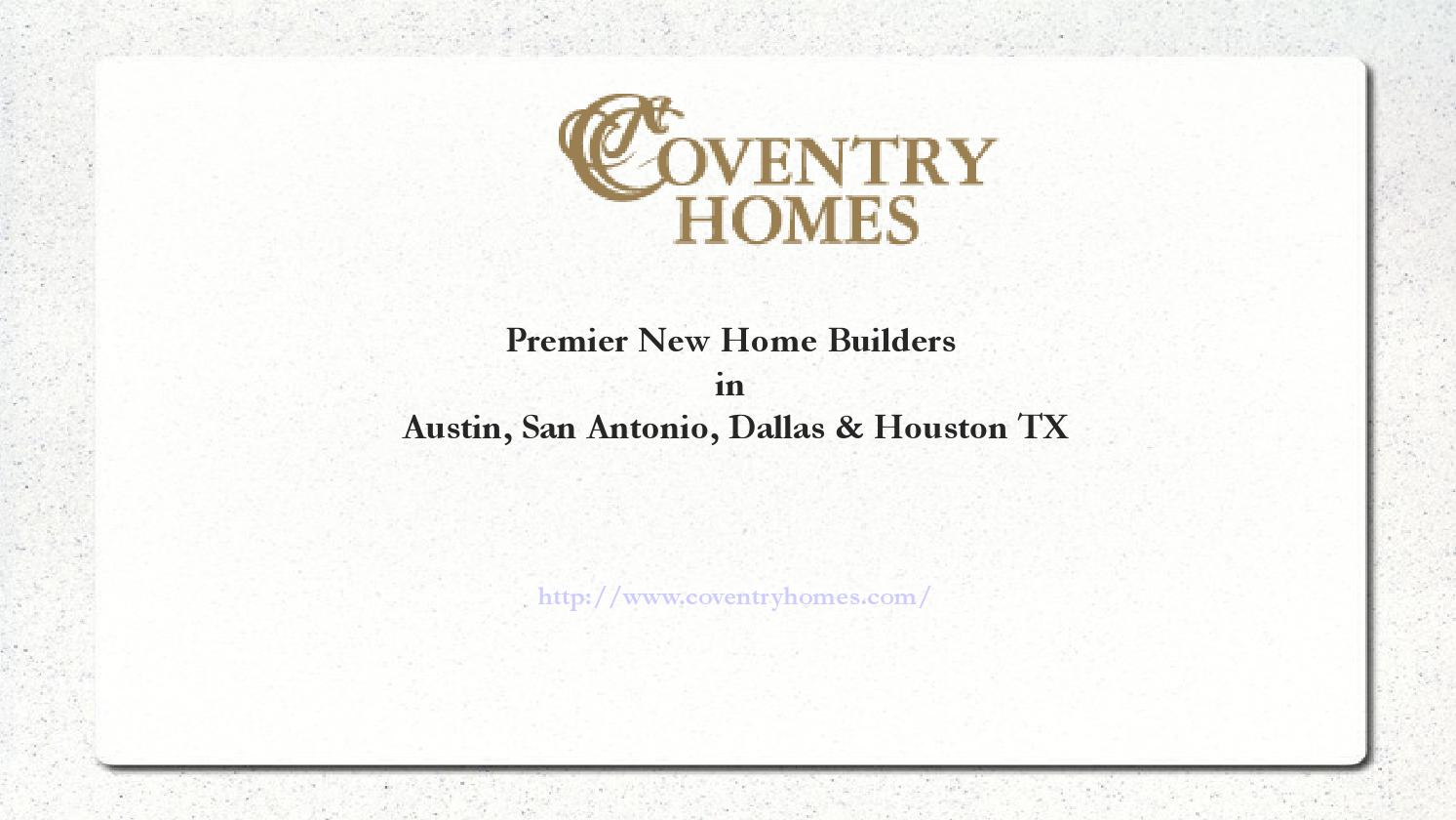 New Homes in Austin, League City, Montgomery, Manvel, Richmond, Woodlands &  Webster TX