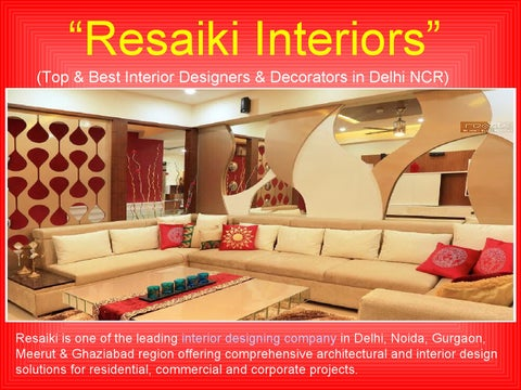 top best interior designers decorators in delhi ncr by resaiki