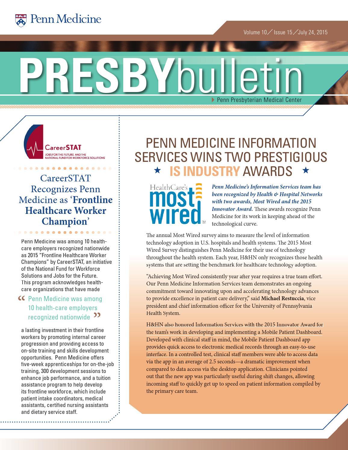 Digital Edition of Presby Bulletin - 7/24/2015 by Penn Medicine - issuu
