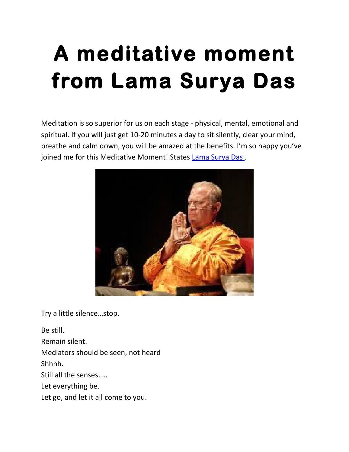 A Meditative Moment From Lama Surya Das By Lamasuryadivorce Issuu