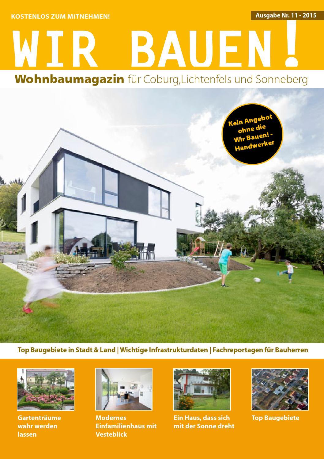 Wir Bauen! Magazin - Ausgabe Coburg Nr. 11 by Heiko Bayerlieb - issuu