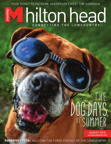 Hilton Head Monthly August 2015 By Hilton Head Monthly Issuu