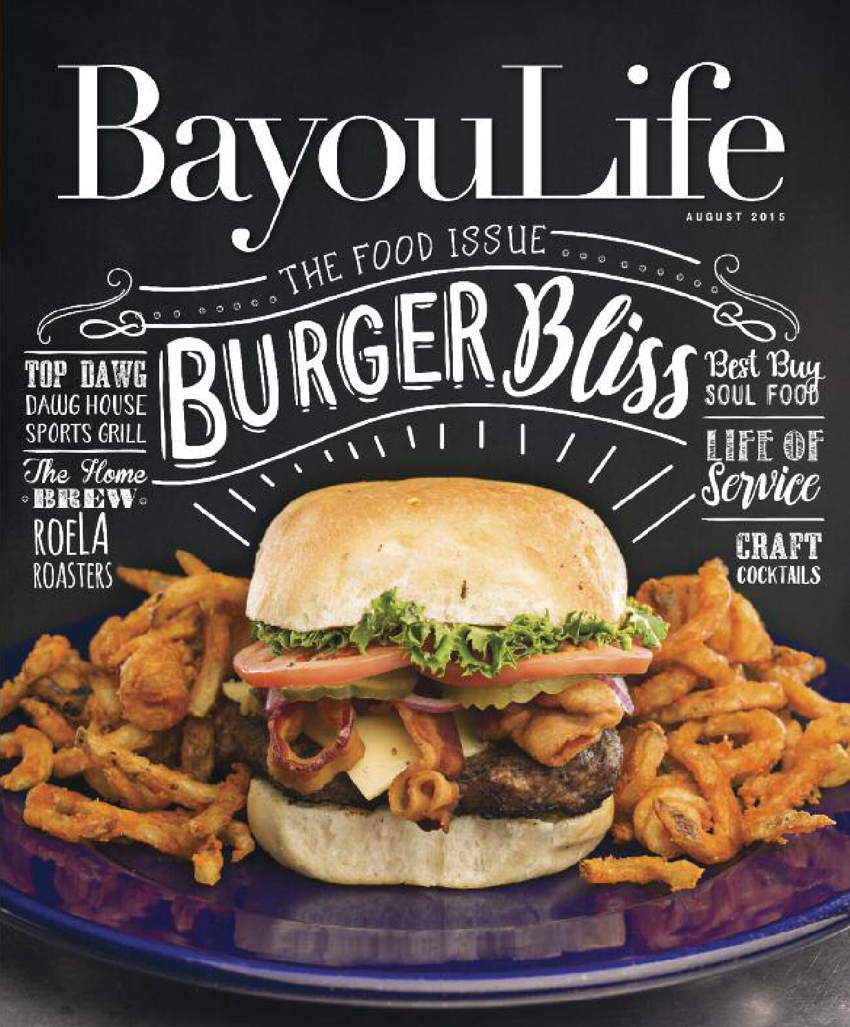 bayoulife magazine july 2017 by bayoulife magazine issuu