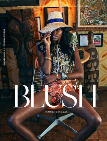 BLUSH MAGAZINE    Summer Issue 2015 by BLUSH MAGAZINE - issuu f76847a0ce2