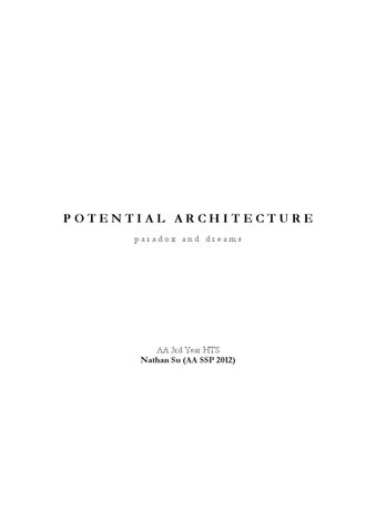 Potential Architecture Paradox And Dreams By Nathan Su Issuu