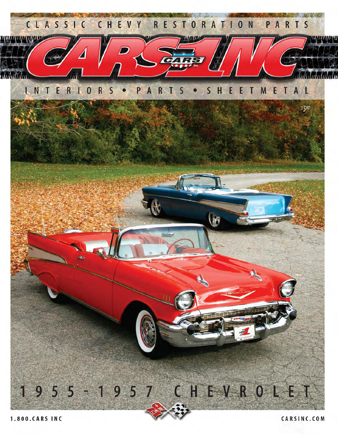 1956 chevrolet bel air 2 door sport coupe 16195 - Cars Inc 1955 1957 Chevrolet Restoration Parts Catalog V15 By Cars Inc Issuu