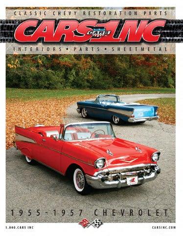 Cars Inc 1955 1957 Chevrolet Sheetmetal And Interior Catalog