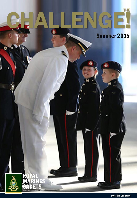 The Challenge   Edition 19 Summer 2015  By Volunteer Cadet