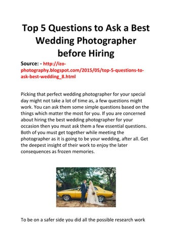 Top 5 questions to ask a best wedding photographer before hiring by top 5 questions to ask a best wedding photographer before hiring source junglespirit Images