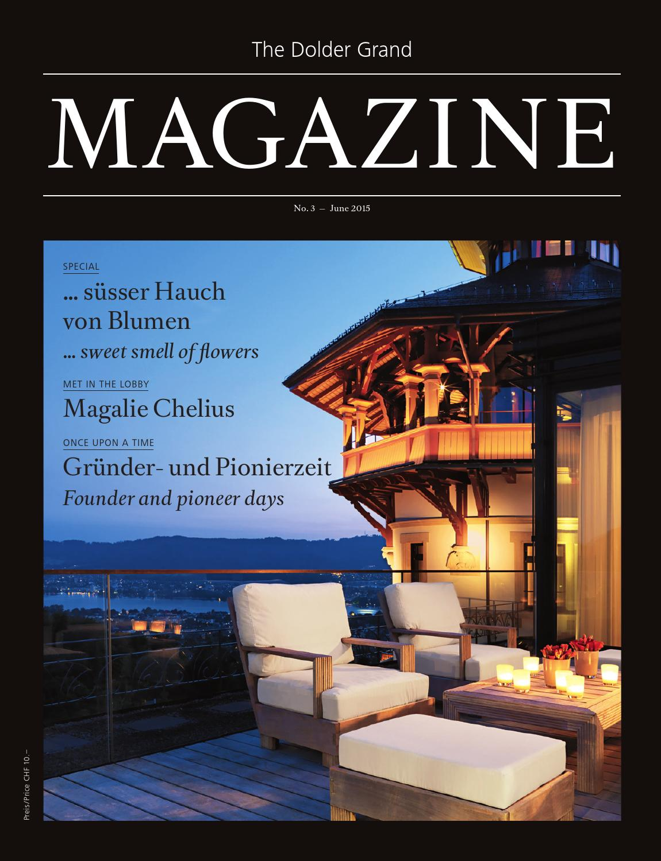 The Dolder Grand Magazine – Juni/June 2015 by The Dolder Grand - issuu