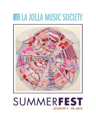 La Jolla Music Society SummerFest 2015 Program Book by La Jolla ... 238e28f4eb25