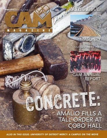 April 2013 CAM Magazine by Construction Association of