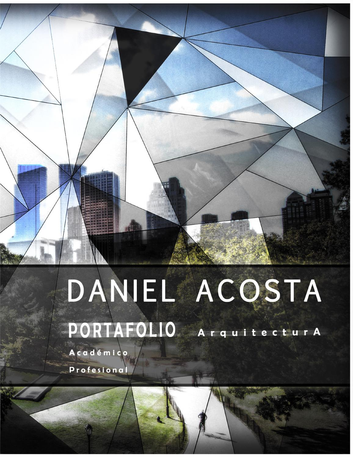 Portafolio arquitectura daniel acosta by daniel acosta issuu for Portafolio arquitectura