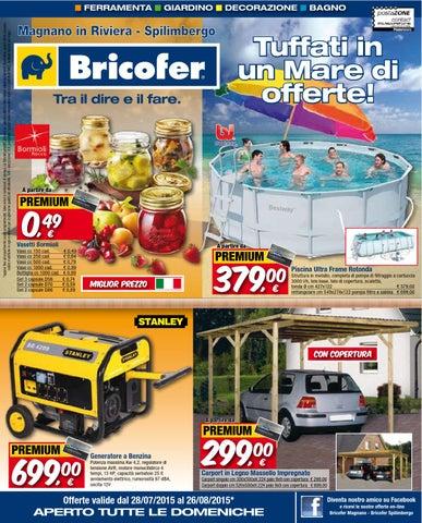 Volantino bricofer magnano in riviera ud e spilimbergo pn agosto by grafico magnano issuu - Piscina magnano in riviera ...