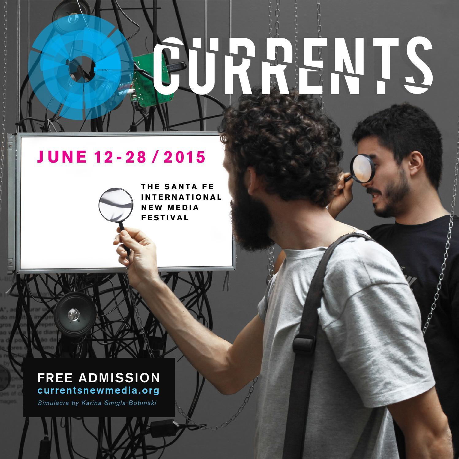 Currents 2015 Festival Program by Currents: Santa Fe International on