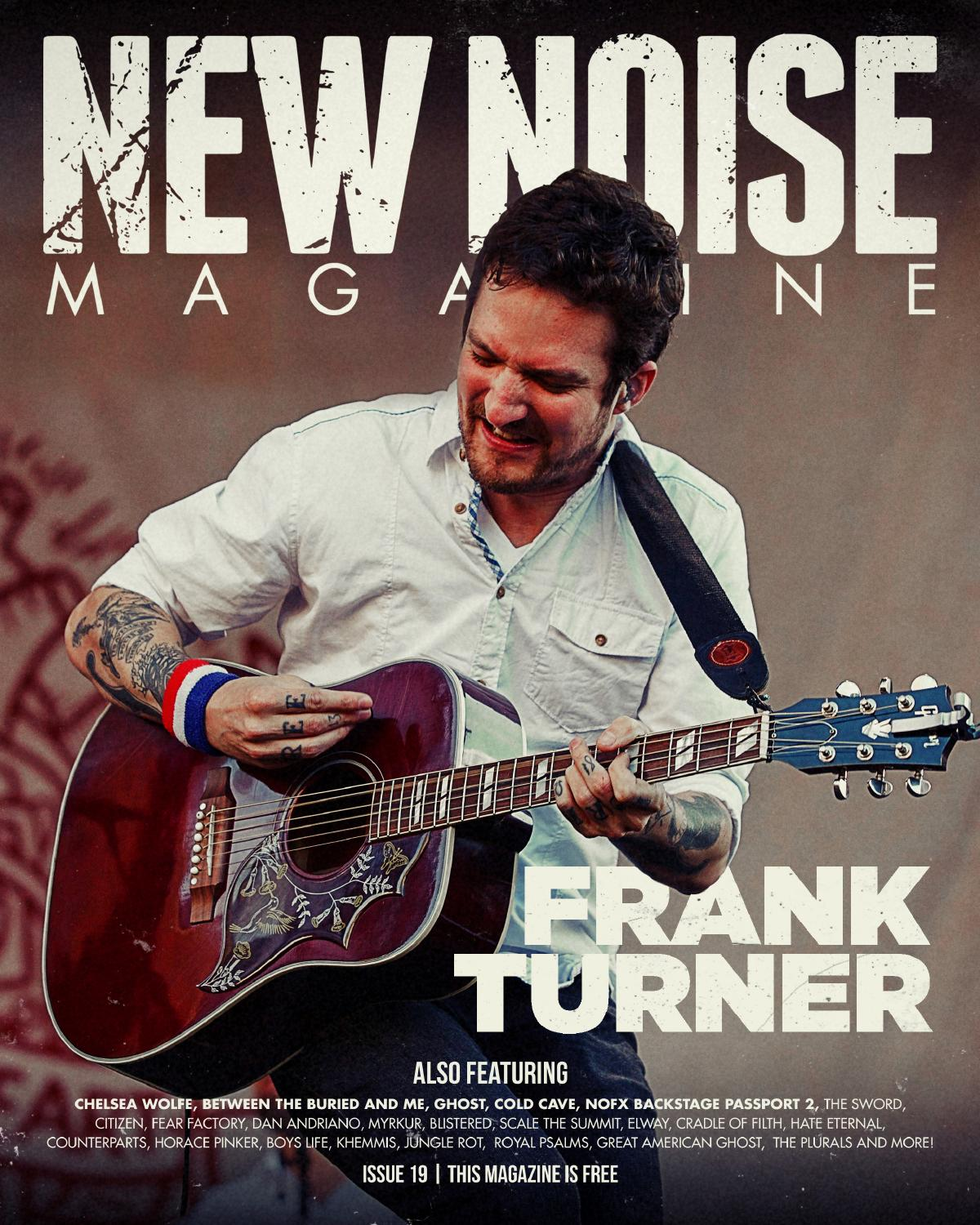 New Noise Magazine Issue 19 By New Noise Magazine Issuu
