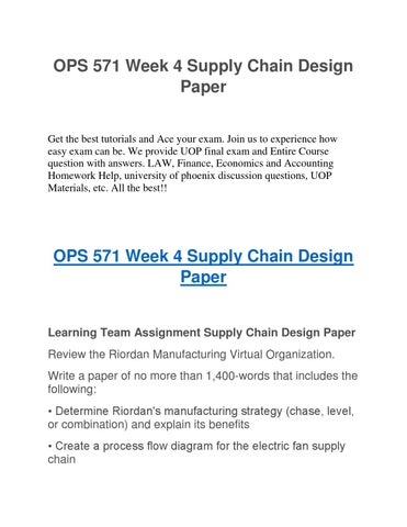 ops 571 week 4 supply chain design paper get the best tutorials and ace  your exam  join us to experience how easy exam can be  we provide uop final  exam and
