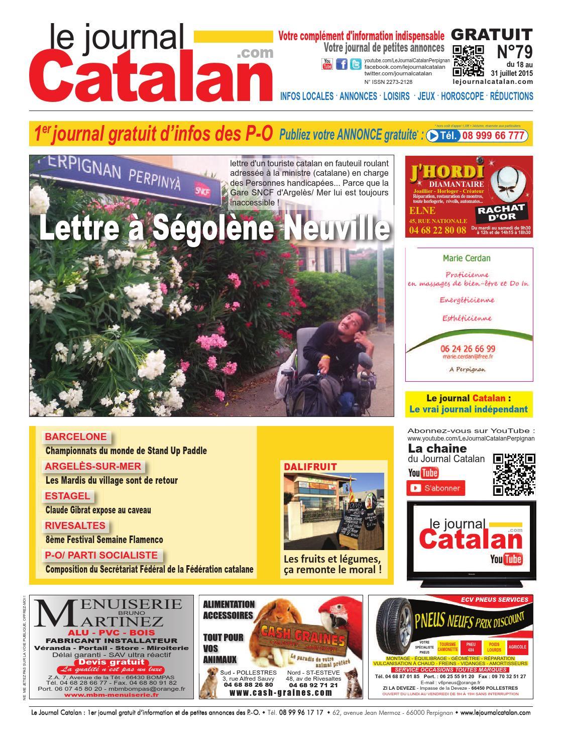 2799ec79479 Le Journal Catalan N°79 - Pyrénées-Orientales   Lettre à Ségolène Neuville  by LE JOURNAL CATALAN - issuu