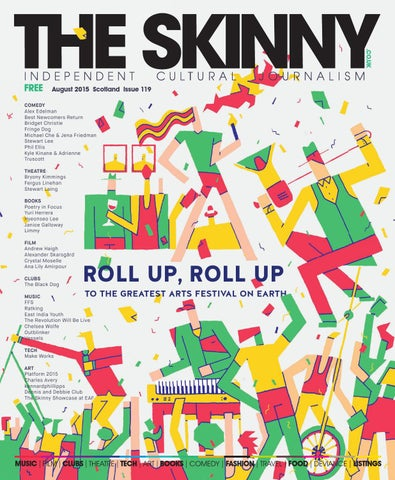 2f114b9e501e9 The Skinny Scotland August 2015 by The Skinny - issuu