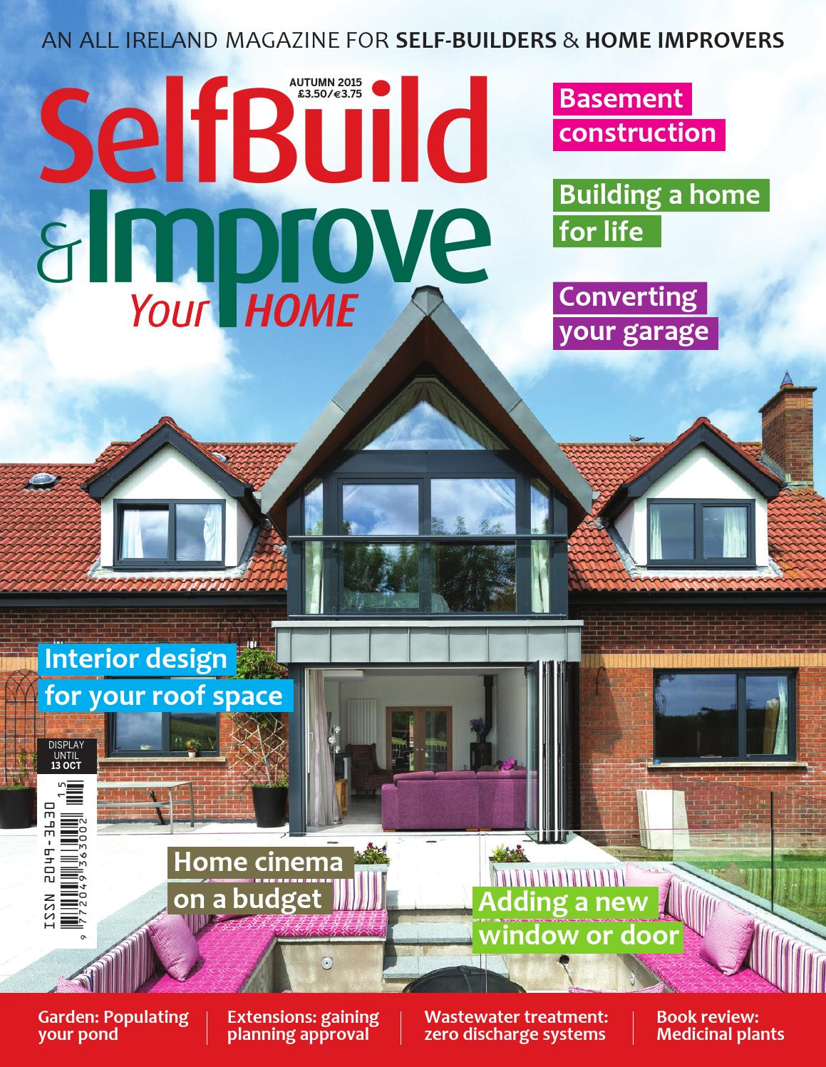 Selbuild improve your home autumn 2015 by selfbuild for Home building magazines