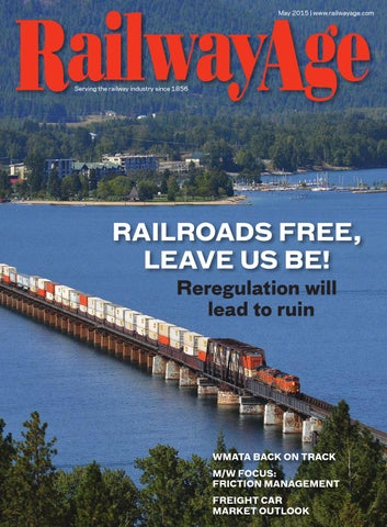 May 2015 Railway Age By Railway Age Issuu