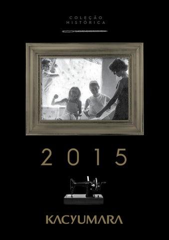 40d911dc61 Kacyumara - Coleção histórica 2015 by Apta SD - issuu