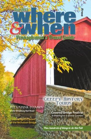 W&W Pennsylvania's Travel Guide Fall 2015