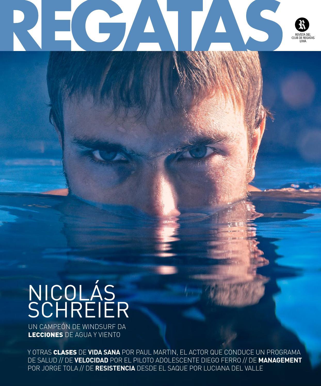 REGATAS   Edición 230   Nicolás Schreier by REGATAS - issuu