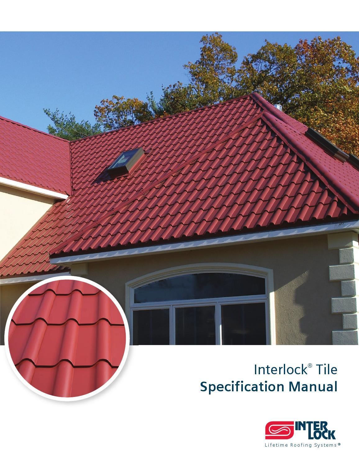 Interlock 174 Tile Spec Manual By Interlock Metal Roofing Issuu
