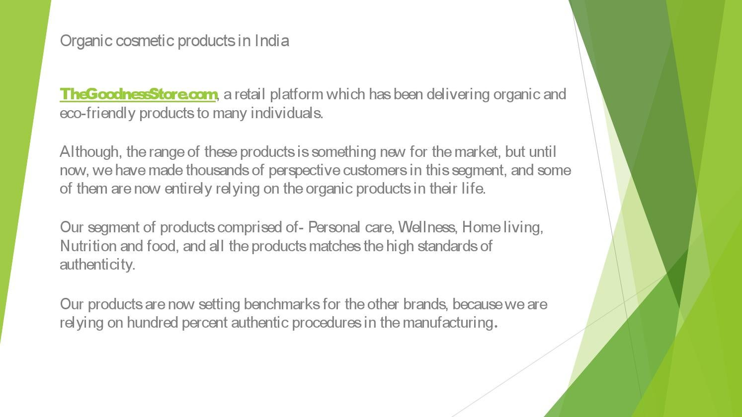 Organic cosmetic products in india ppt