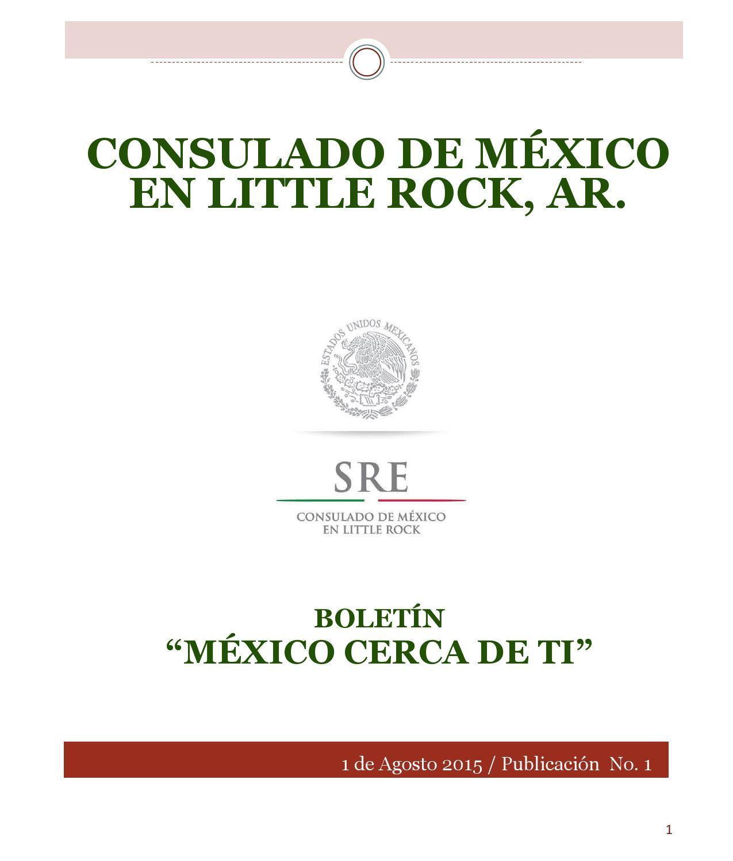 Boletin México Cerca de Ti by Consulmex LittleRock - issuu