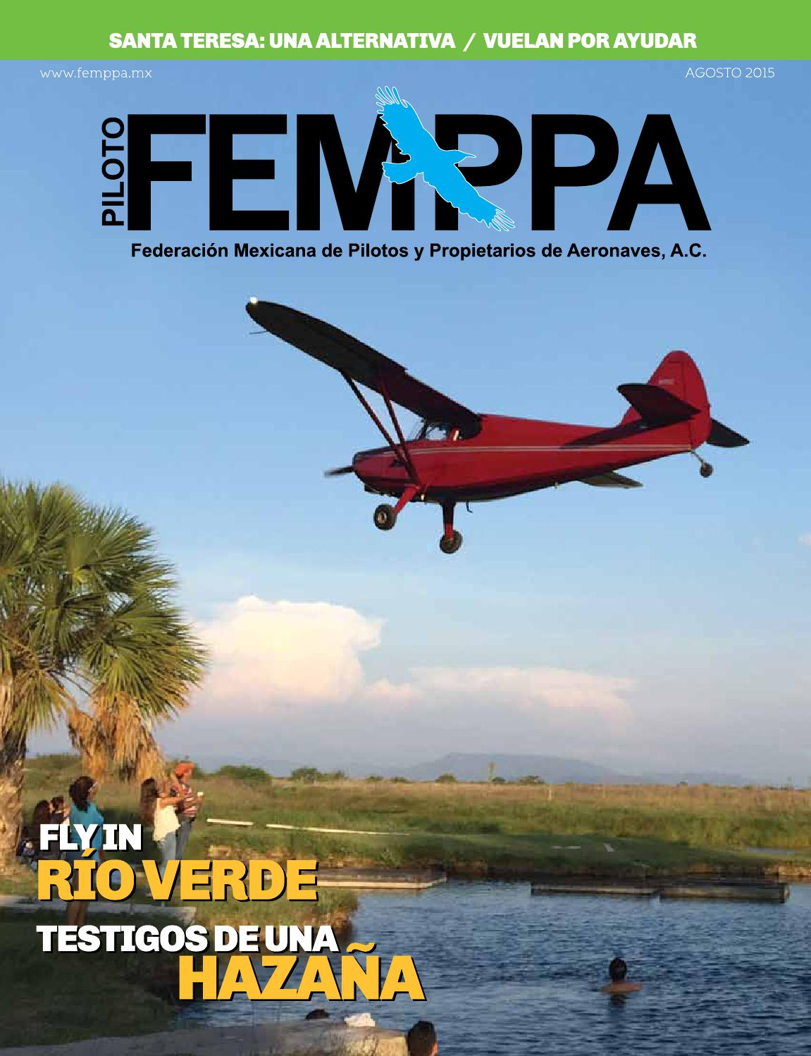 b0908c9f67c4a Revista Piloto FEMPPA 33 by Federacion Mexicana de Pilotos y Propietarios  de Aeronaves AC FEMPPA - issuu