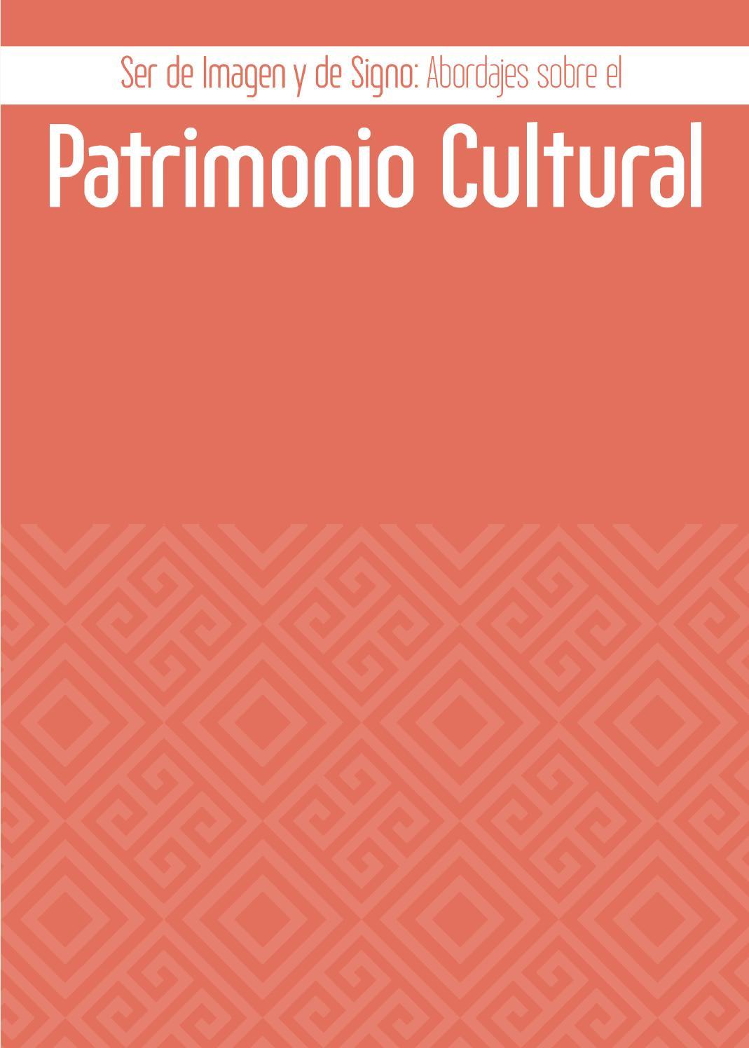 Ser de imagen y de signos abordajes del patrimonio cultural editado ...