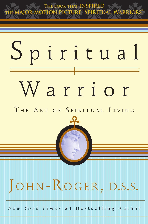 Spiritual Warrior - The Art of Spiritual Living by Movement of Spiritual  Inner Awareness - issuu