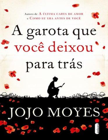 Jojo moyes a garota que voce deixou para trás by Juliana Delgado - issuu 37241c6d65