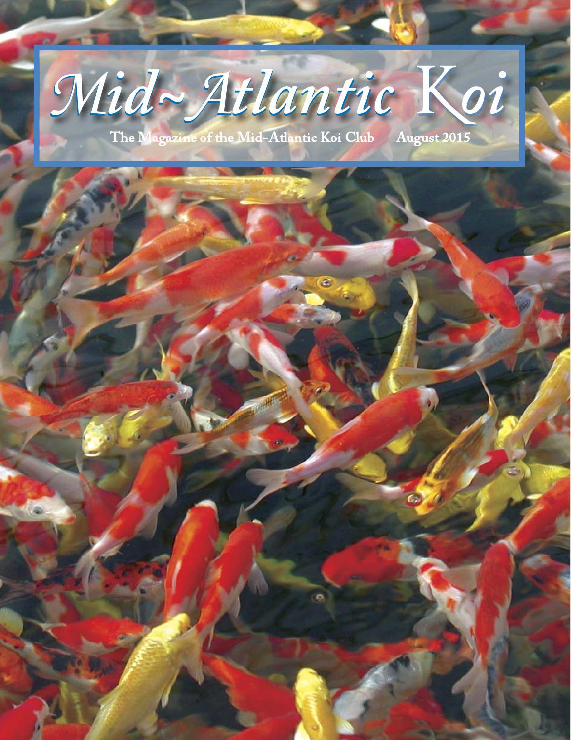 Mid-Atlantic Koi Magazine August 2015 by Cindy Graham - issuu
