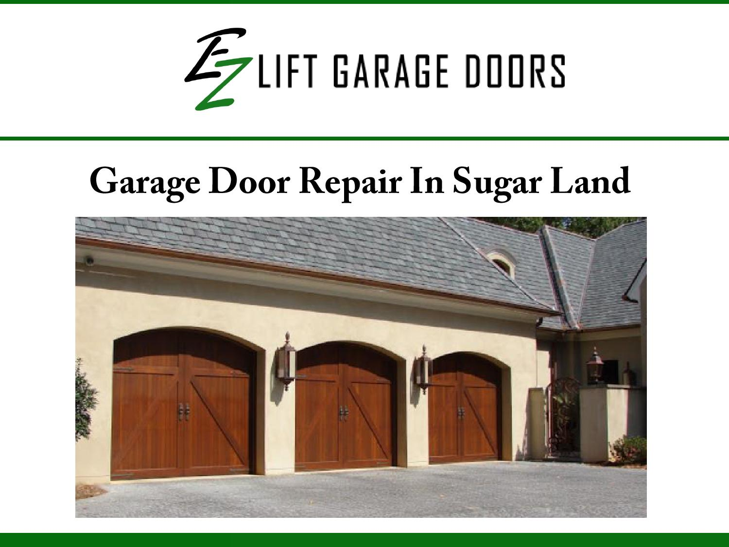Garage Door Repair In Sugar Land Tx By Ezohd Issuu