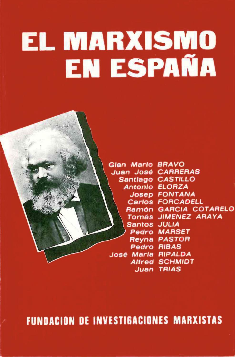 El Marxismo En España Vv Aa 1983 Fim By Fundación De