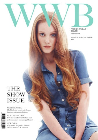 d83743e91c WOMENSWEAR BUYER wwb-online.co.uk AUGUST SEPTEMBER 2015  ISSUE 249 £6.95