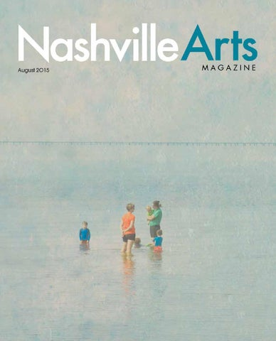 Nashville Arts Magazine - August 2015