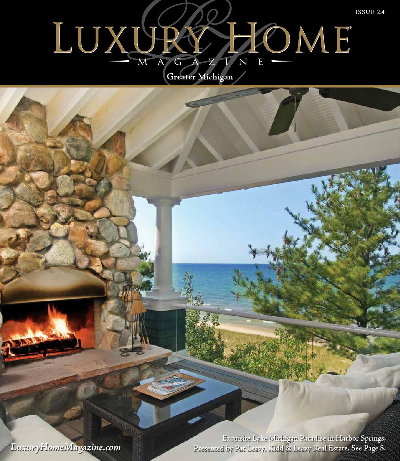 Lake Michigan Luxury Homes: Luxury Home Magazine Greater Michigan Issue 2.4 By Luxury