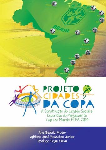 Copa do Mundo Brasil 2014 - A preparação e o legado by Ministério do  Esporte - issuu 7964c86cd84bf