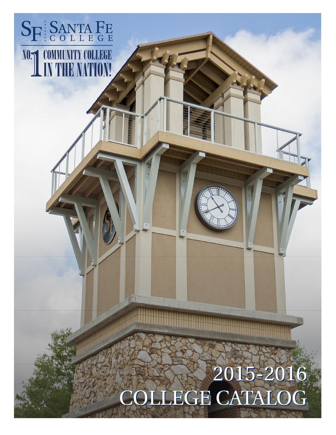 Santa Fe College's 2015-2016 College Catalog by Santa Fe
