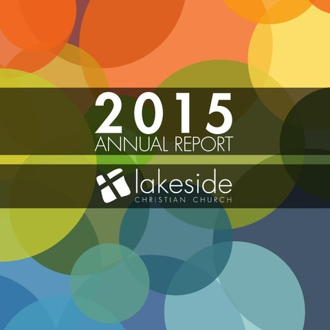 Lakeside Christian Church Annual Report 2015 by Lakeside Christian ...