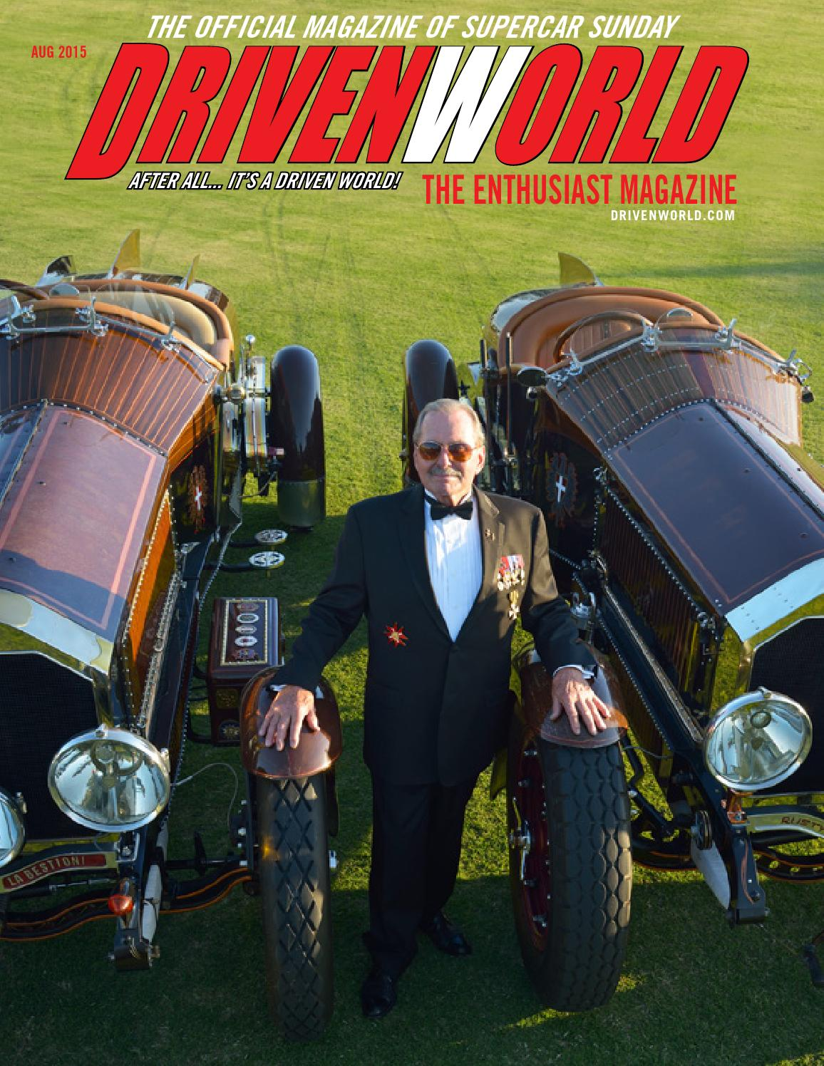August 2015 Issue of Driven World Magazine by Driven World