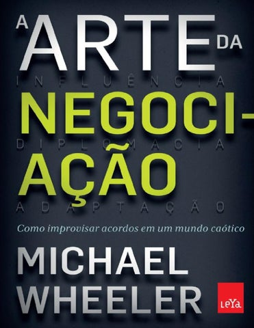 A arte da negociacao michael wheeler by fabio neves issuu page 1 fandeluxe Image collections