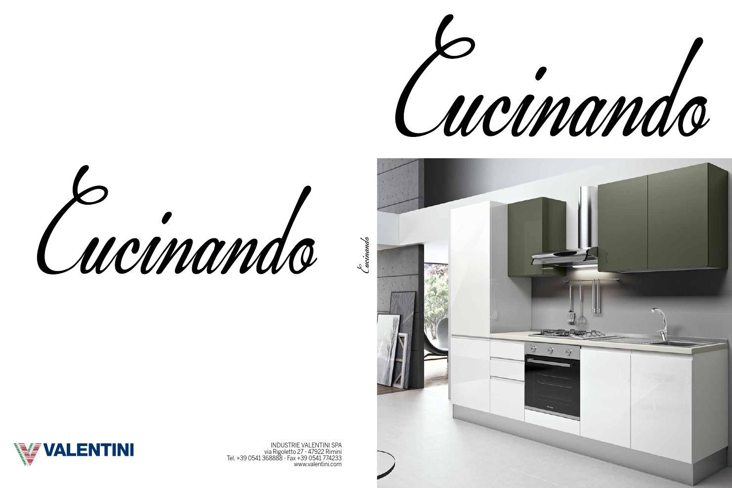 catalogo cucinando by industrie valentini s.p.a. - issuu - Cucine Valentini